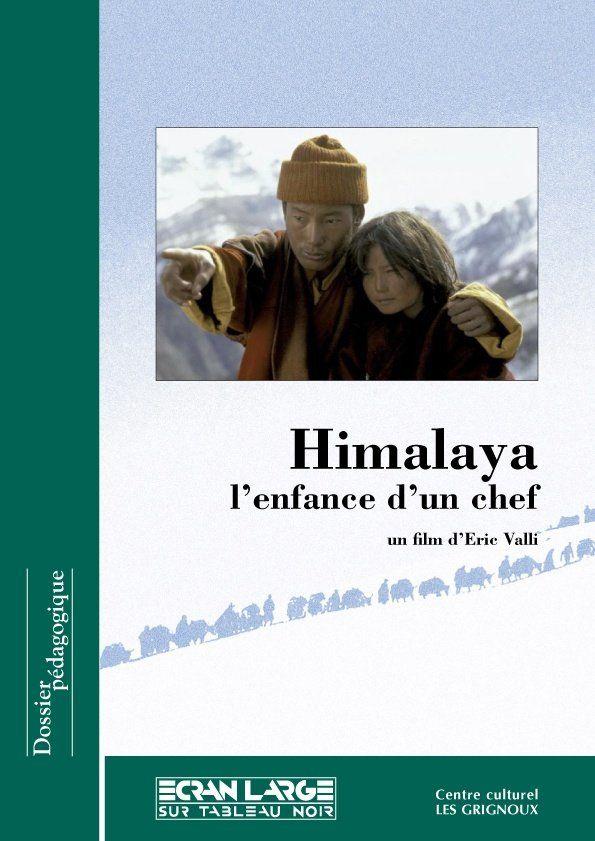 affiche du dossier Himalaya, l'enfance d'un chef