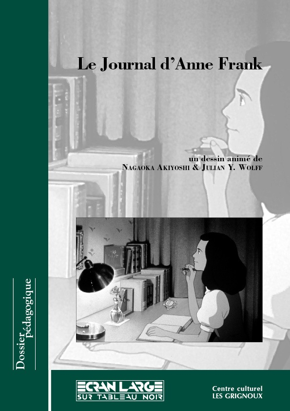 affiche du dossier Le Journal d'Anne Frank