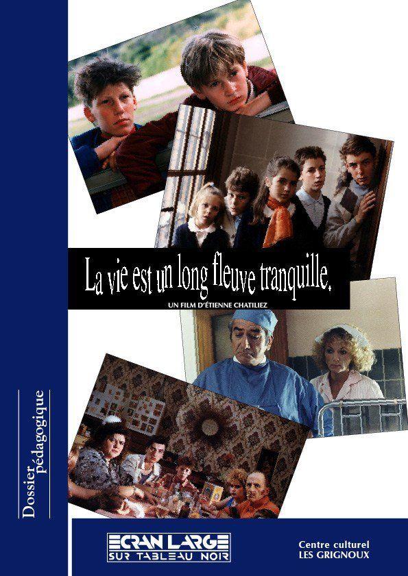 affiche du dossier La Vie est un long fleuve tranquille