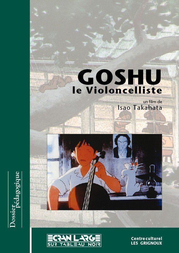affiche du dossier Goshu le violoncelliste