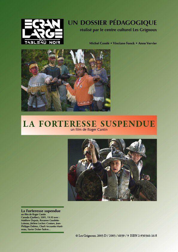 affiche du dossier La Forteresse suspendue