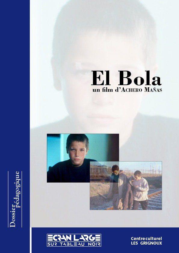 affiche du dossier El Bola