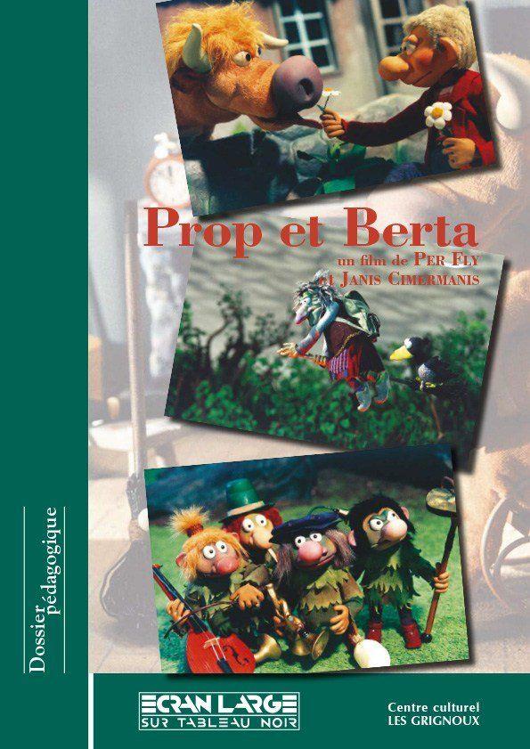 affiche du dossier Prop et Berta