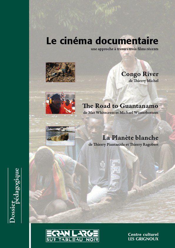 affiche du dossier Le Cinéma documentaire