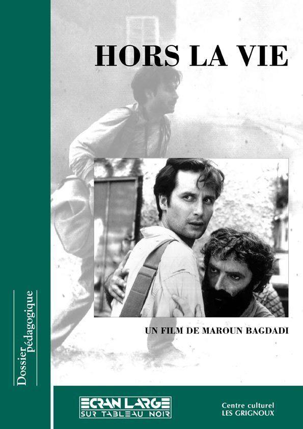 affiche du dossier Hors la vie