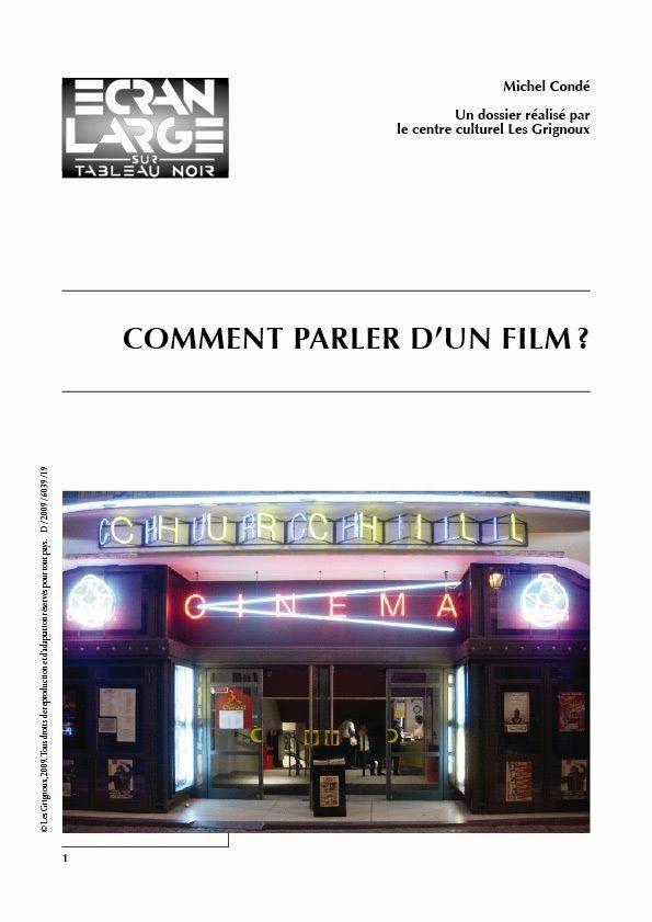 affiche du dossier Comment parler d'un film