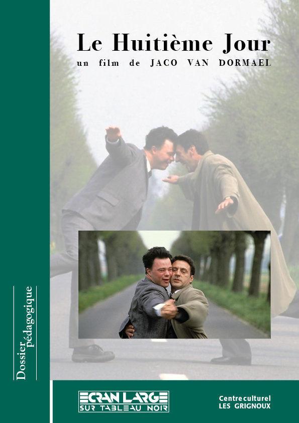 affiche du dossier Le Huitième Jour