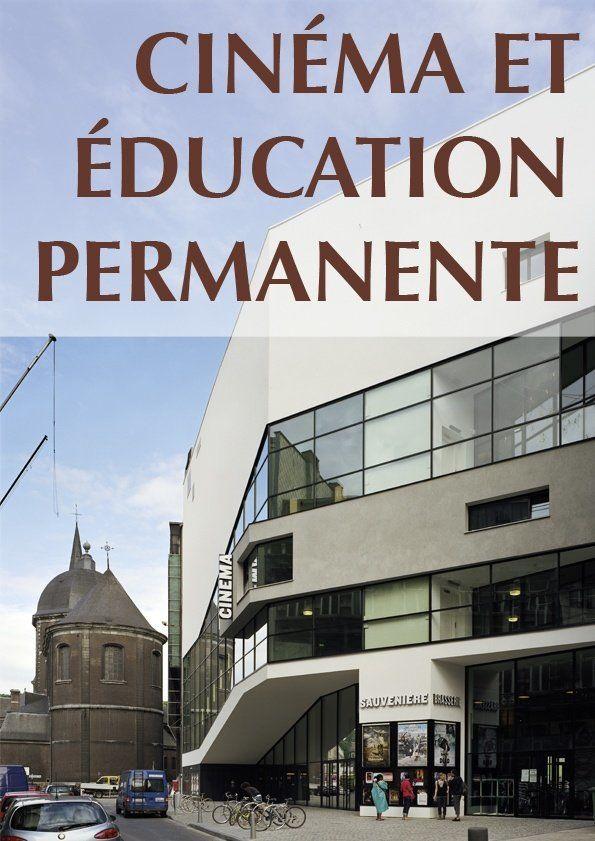 affiche du dossier Cinéma et éducation permanente