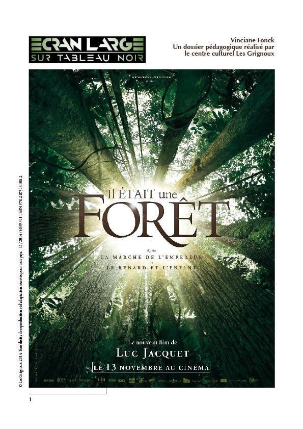 affiche du dossier Il était une forêt