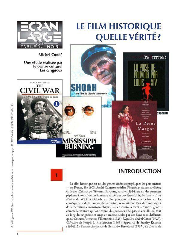 affiche du dossier Le Film historique : quelle vérité?