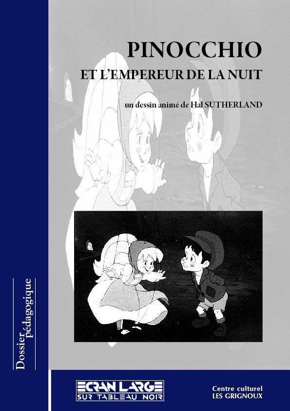 affiche du dossier Pinocchio et l'Empereur de la Nuit