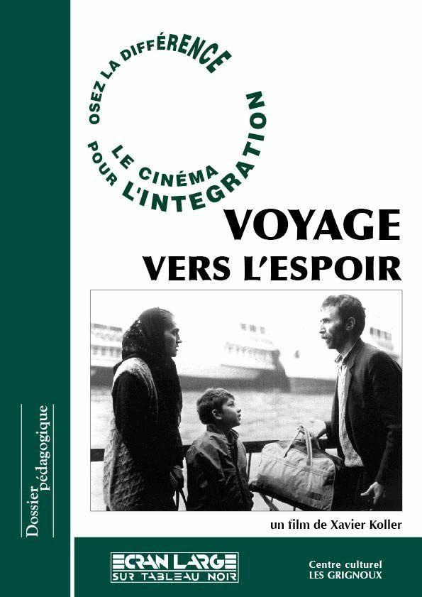 affiche du dossier Voyage vers l'espoir