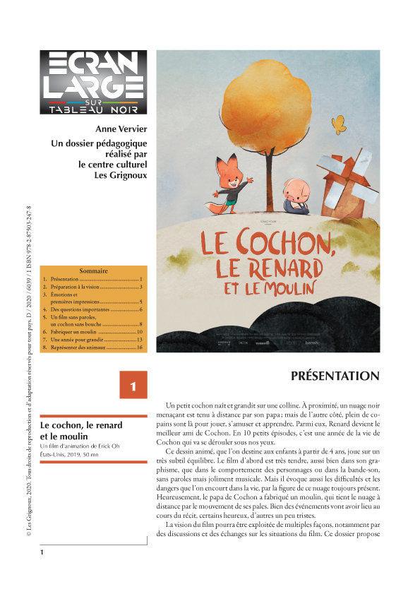 affiche du dossier Le Cochon, le Renard et le Moulin