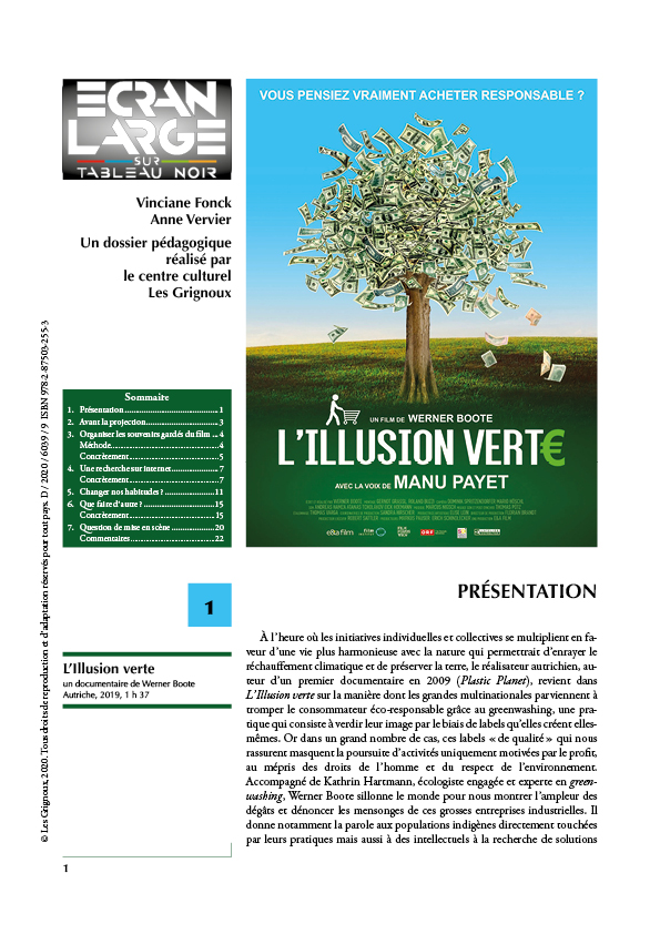 affiche du dossier L'Illusion verte
