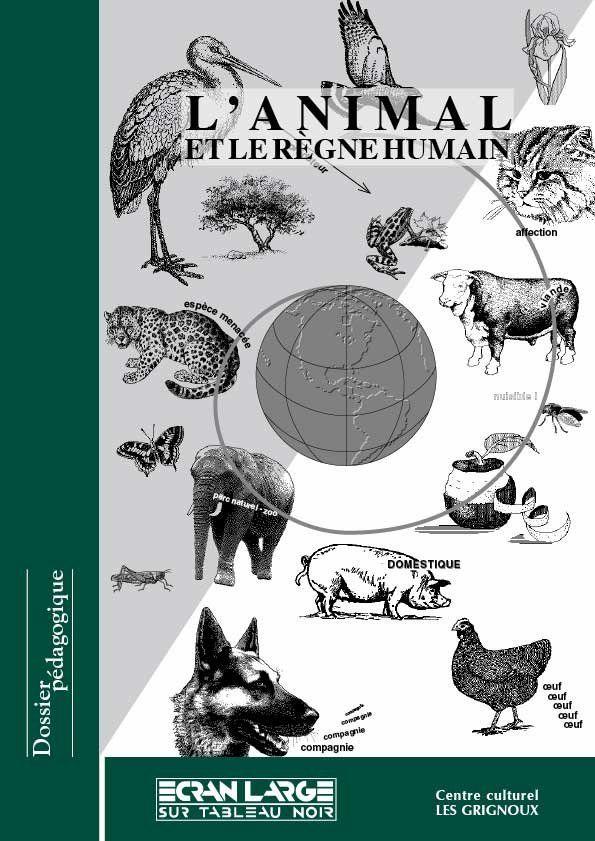 affiche du dossier L'animal et le règne humain