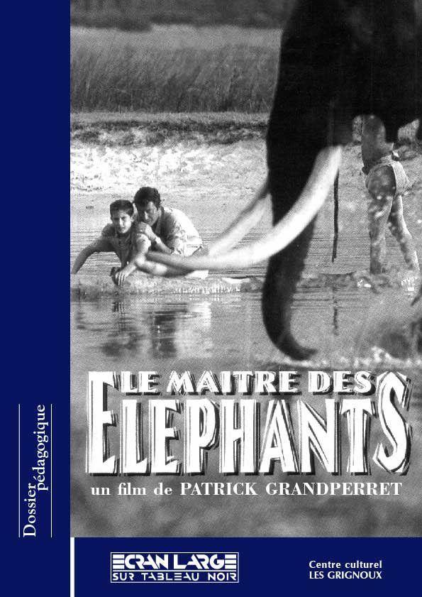 affiche du dossier Le Maître des éléphants