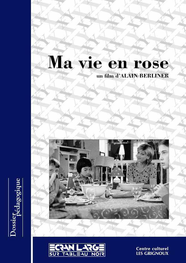 affiche du dossier Ma vie en rose