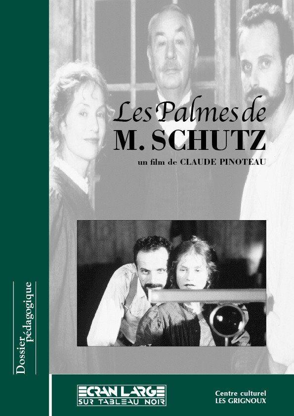 affiche du dossier Les Palmes de M. Schutz