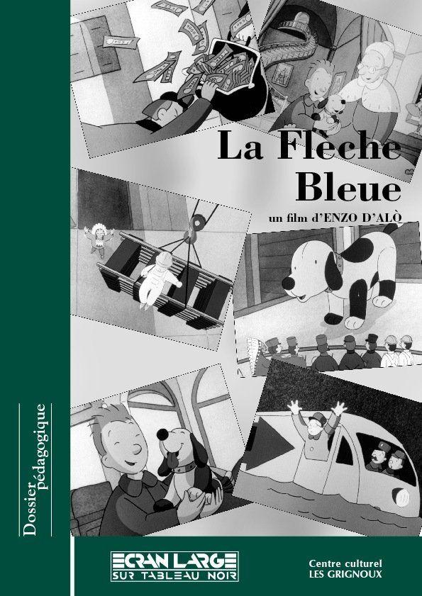 affiche du dossier La Flèche bleue