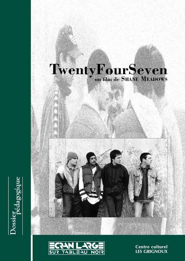 affiche du dossier TwentyFourSeven (Vingt-quatre heures sur vingt-quatre)