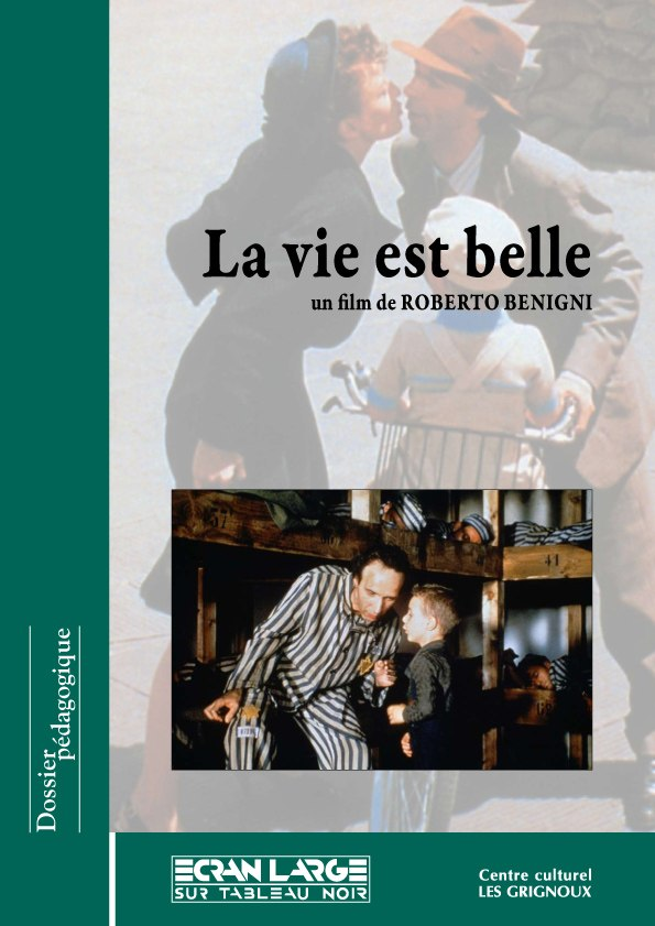 affiche du dossier La Vie est belle - La Vita è bella