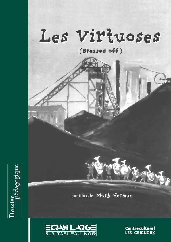 affiche du dossier Les Virtuoses (Brassed off)