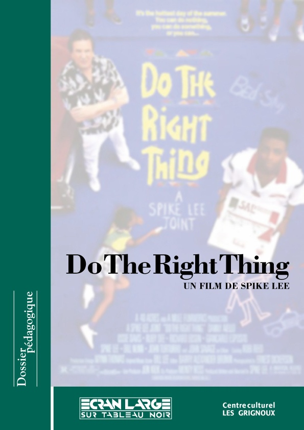 affiche du dossier Do the Right Thing