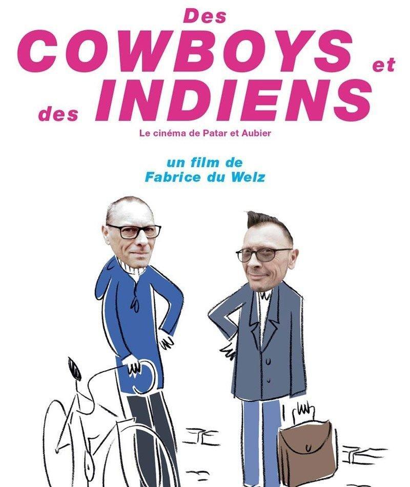 affiche du film Des Cowboys et des Indiens, le cinéma de Patar et Aubier