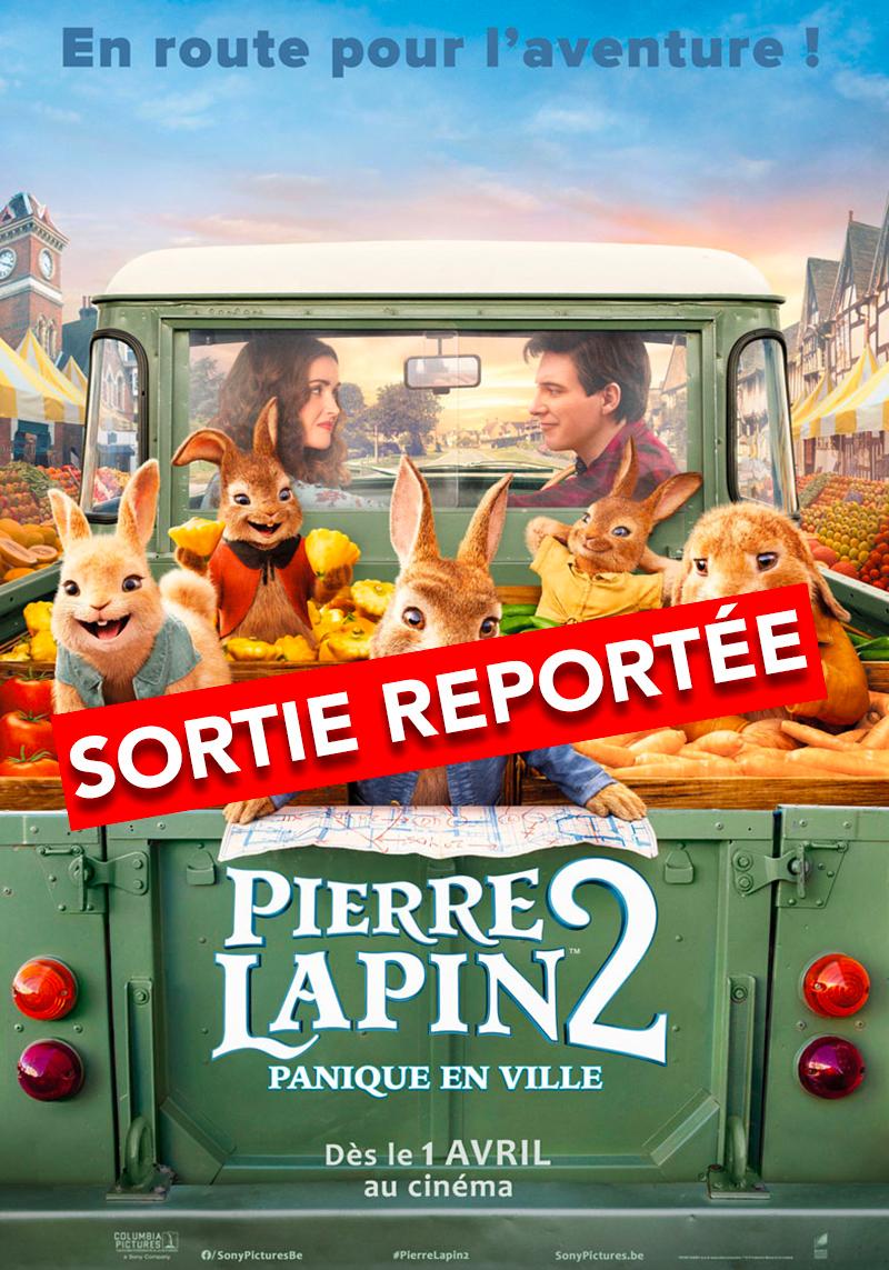 affiche du film Pierre Lapin 2 : panique en ville [Reporté]