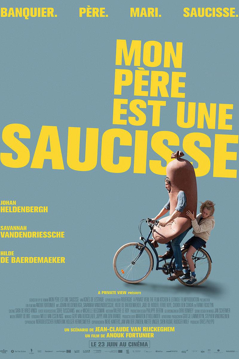 affiche du film Mon père est une saucisse