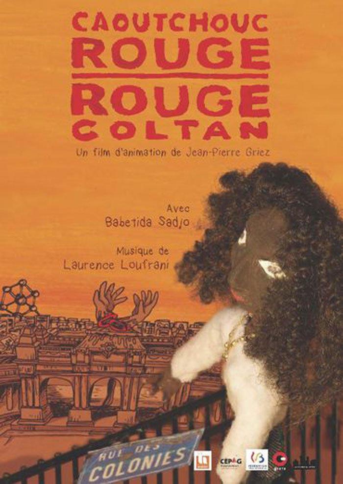 affiche du film Caoutchouc rouge, rouge coltan