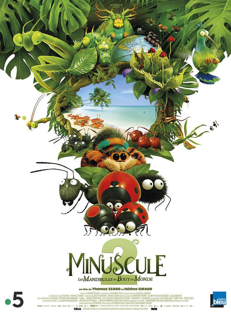 affiche du film Minuscule 2 : les mandibules du bout du monde