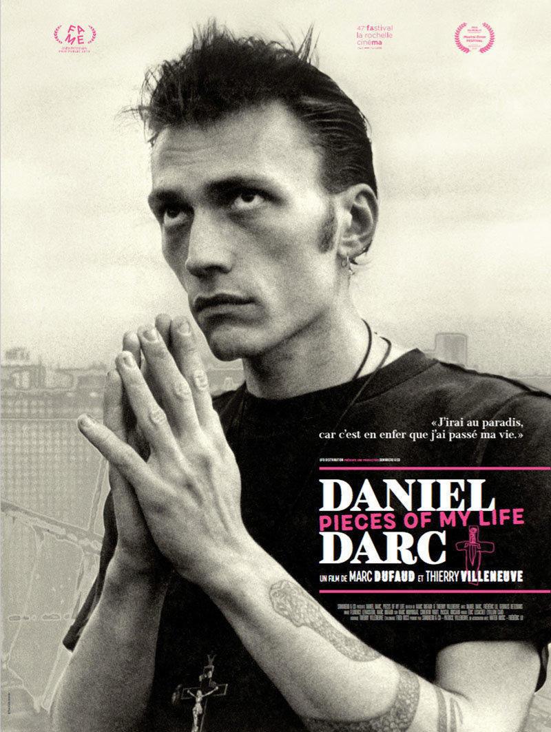 affiche du film Daniel Darc, pieces of my life